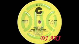 Mass Production -  Groove Me (US 12`Special Long Version)