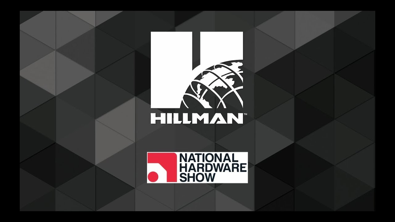 Hillman at the National Hardware Show 2019