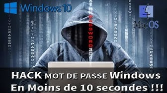 Comment Hacker un mot de passe Windows 10 (Toutes versions) en moins de 10 secondes