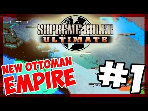THE BIRTH OF AN EMPIRE | Supreme Ruler Ultimate - OTTOMAN EMPIRE - E.1