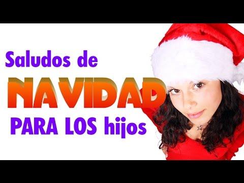 Saludos De Navidad Para Los Hijos