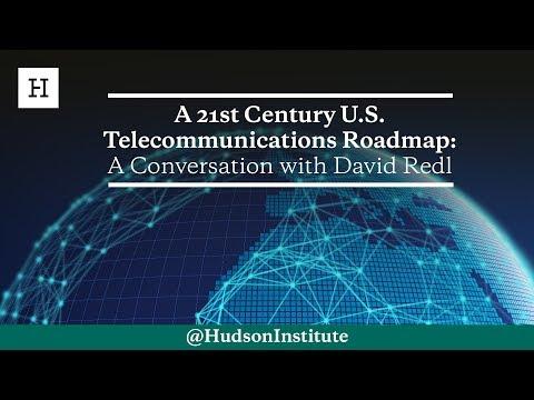 A 21st Century U.S. Telecommunications Roadmap: A Conversation With David Redl