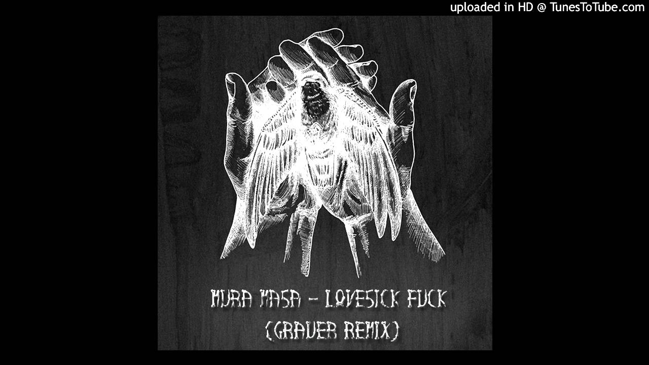 mura masa ft. the new victorians - lovesick fuck (grauer remix