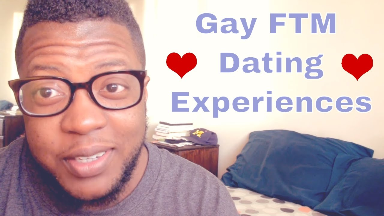 ftm dating gay