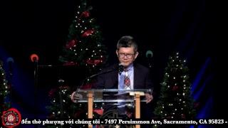 Giáng Sinh Thật. Ms Hứa Trung Tín. HTTLVN Sacramento. Ngày 12/03/2017