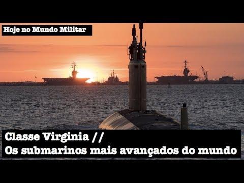 Classe Virginia, os submarinos mais avançados do mundo