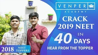 Crack 2019 NEET in 40 days hear from the topper