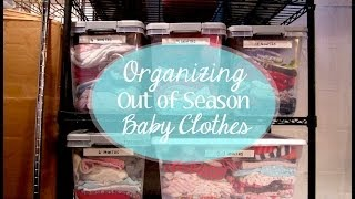 Organizing Out of Season Baby Clothes