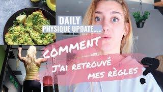 COMMENT J'AI RETROUVÉ MES RÈGLES APRÈS 2 ANS ? | | Porridge, physique update, tractions...
