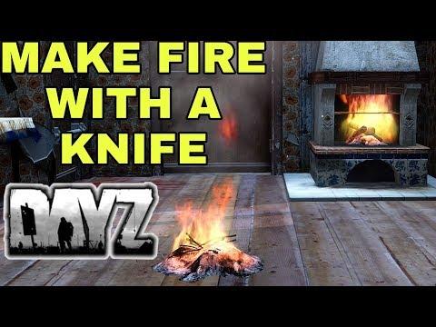 DAYZ MAKE A FIRE WITH A KNIFE ONLY #MyDayZ