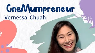 OneMumpreneur: #03 Vernessa Chuah (Mindful Space)
