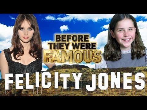 FELICITY JONES - Before They Were Famous - Rogue One A Star Wars Story