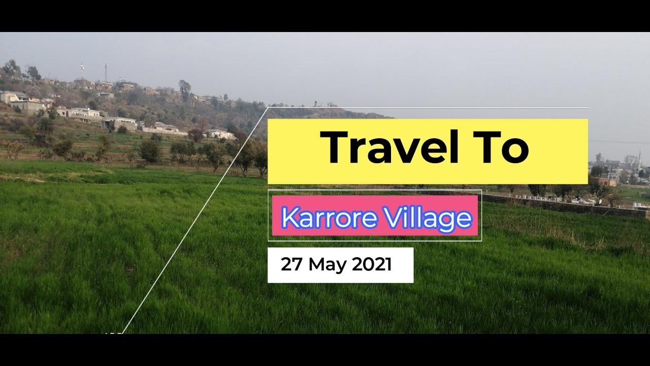 Tour To Karrore Village