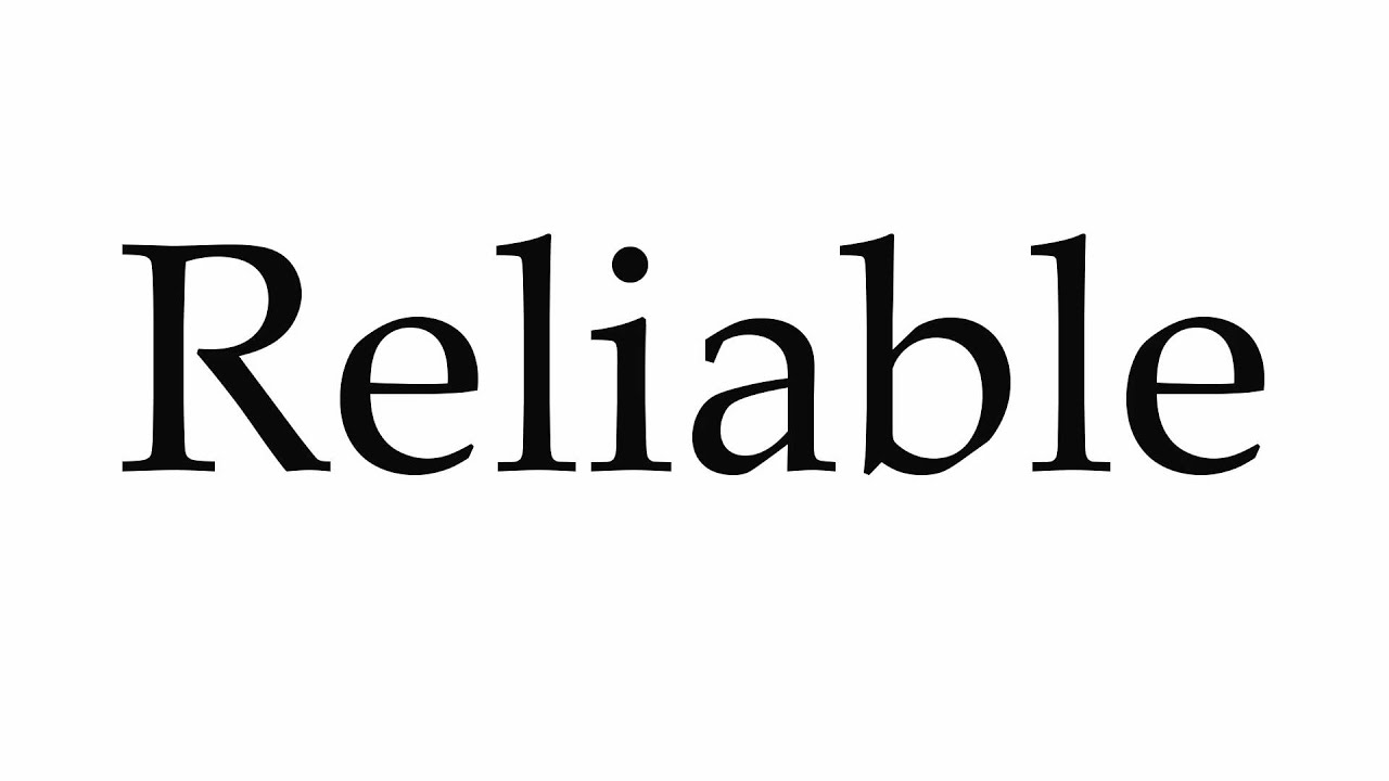 How to Pronounce Reliable