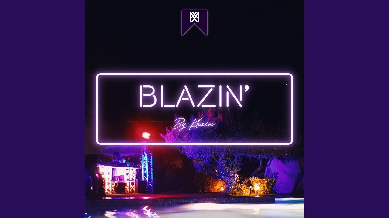 Blazin' (Remastered)
