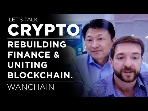 Let's Talk Crypto - Rebuilding finance & uniting blockchain.