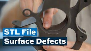 Video: The STL File Can Produce Surface Defects in 3D-Printed Parts