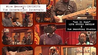 """LET IT SOAK"" (Vocal Version) Live In Studio Soundcheck @ Cue Recording Studios TEASER"