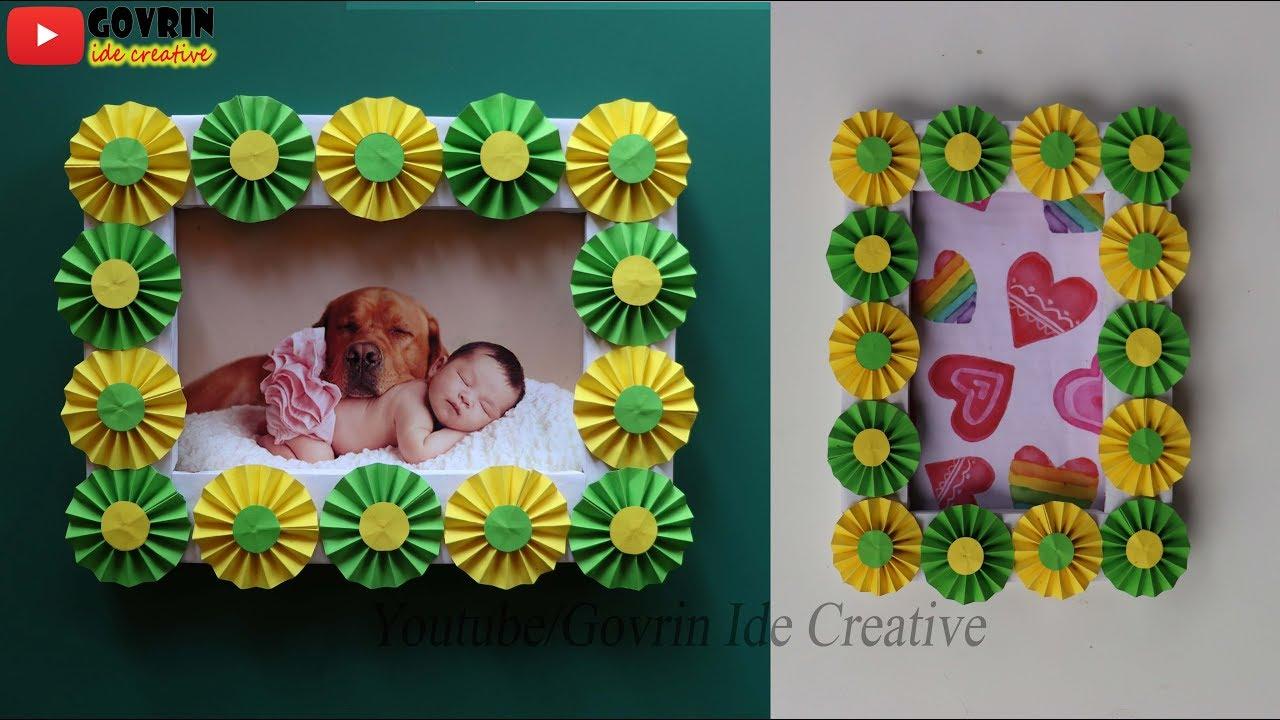 Best Out Of Waste Diy Photo Frame Kreatif Membuat Bingkai Foto Dari Kertas Youtube