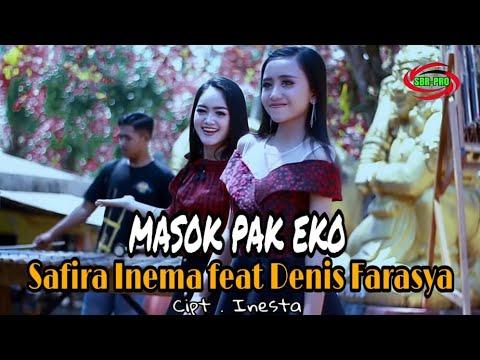 MASOK PAK EKO  -  SAFIRA INEMA FEAT DENIS FARASYA ( FULL HD )