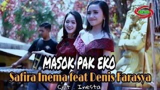 Download lagu MASOK PAK EKO  -  SAFIRA INEMA FEAT DENIS FARASYA [ FULL HD ]