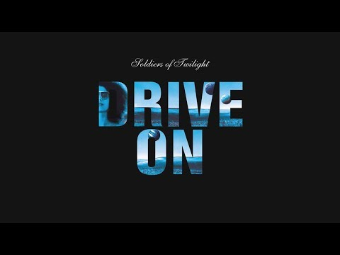 Soldiers Of Twilight - Drive On (Original Mix HQ)