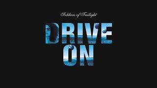Soldiers Of Twilight - Drive On (Original Mix HQ)