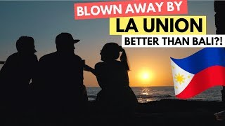 Foreigners BLOWN AWAY by LA UNION in the PHILIPPINES - Better than BALI?!
