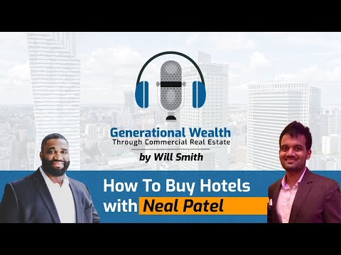How To Buy Hotels w/ Neal Patel