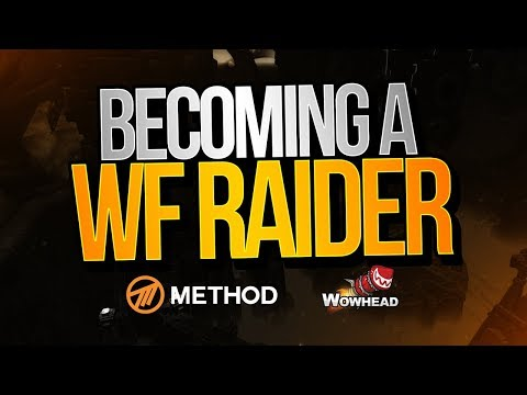 Becoming a WF Raider | Method