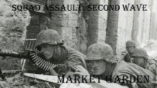Squad Assault: Second Wave - Operation Market Garden (Finale)