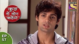 Kuch Toh Log Kahenge - Episode 57 - Rohan Overhears Ashutosh