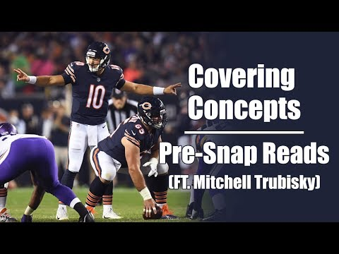Covering Concepts: Pre-Snap Reads (Ft. Mitchell Trubisky)