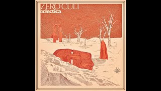 Zero Cult - Eclectica - 03 XYZ (Downtempo, Melodic House, Melodic Trance, Psychill)