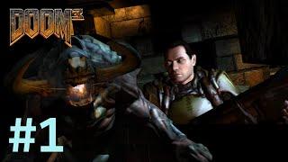 [Все секреты] [Элита] Прохождение Дум 3 (Doom 3) (часть 1)