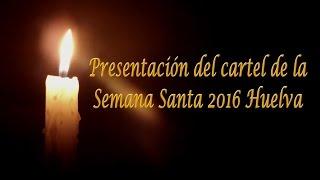 Presentación del Cartel de la Semana Santa 2016 (Hollywood Huelva)