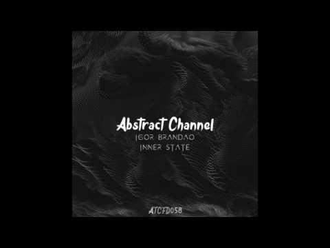 #ATCFD058: Igor Brandão - Inner State (Original Mix)