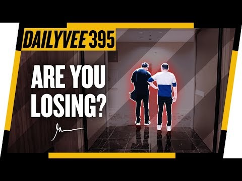 This Is Where Everybody Starts Losing… Are You Here Too? | DailyVee 395