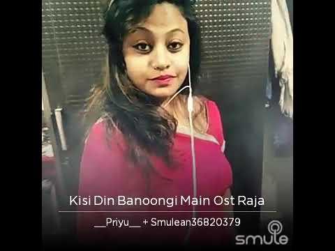 Kisi din banugi main raja ki Rani Rohit Raj singer