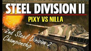 Pixy vs Nilla! 2nd Steel Division 2 Championship, Final - Game 1 (Slutsk East, 1v1)