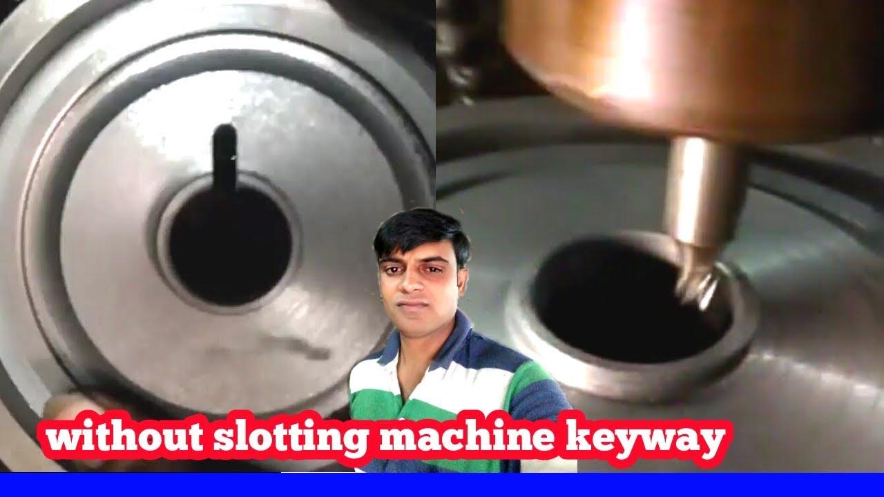 Slotter Machine Operation Milling Machine Operation Slotting Machine Types