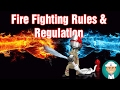 Fire Fighting Rules and Regulation