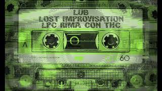 Lub Lost Improvisation Prod. LPC.mp3