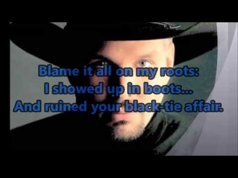 Garth Brooks  Friends in Low Places With Pics and Lyrics