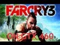 Far Cry 3 on GIGABYTE NVIDIA GeForce GTX 460 1GB GDDR5