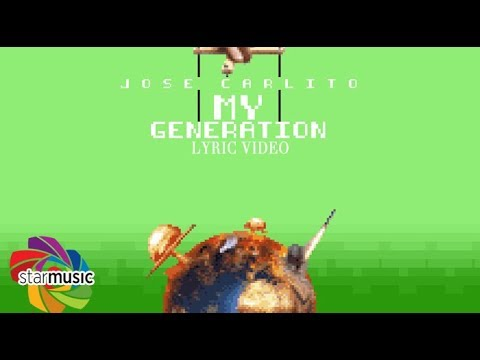 Jose Carlito - My Generation (Lyrics)