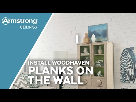 How to Install WoodHaven Planks on Walls | Wood on Walls | Armstrong Ceilings for the Home