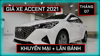 Cập nhật giá Hyundai Accent tháng 07/2021. Hỗ trợ trả góp 85%, không cần chứng minh thu nhập.