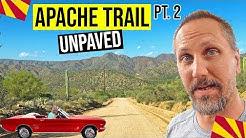 Apache Trail Scenic Drive, Arizona Pt. 2 (Unpaved) | Day Trips From Phoenix, AZ