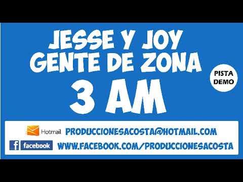 Jesse y Joy Gente De Zona - 3 A.M Pista Karaoke